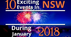 10 Exciting Events In NSW During January 2018