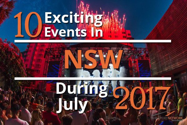 10 Exciting Events In NSW During July 2017