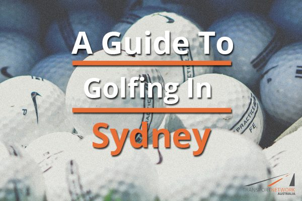 A Guide To Golfing In Sydney