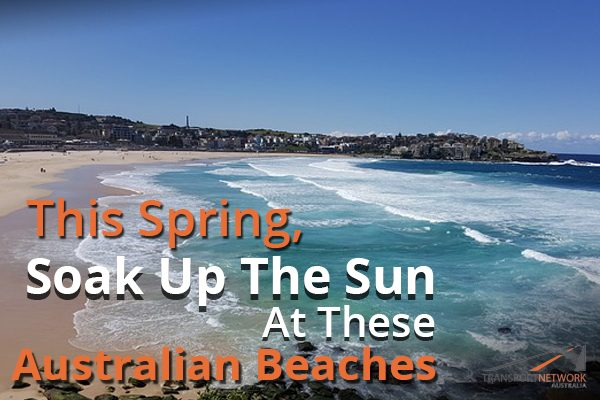 This Spring, Soak Up The Sun At These Australian Beaches
