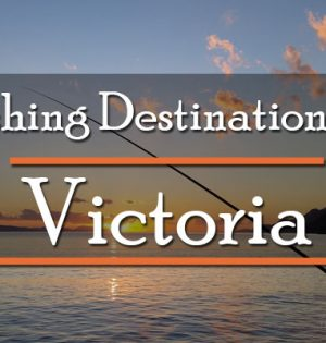 Fishing Destinations In Victoria