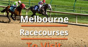 Melbourne Racecourses To Visit
