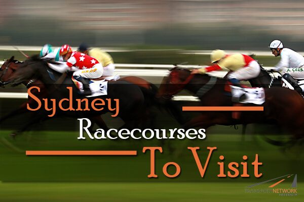 Sydney Racecourses To Visit