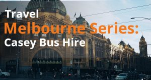 Travel Melbourne Series Casey Bus Hire